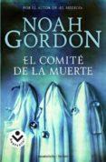 EL COMITE DE LA MUERTE de GORDON, NOAH