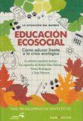 EDUCACION ECOSOCIAL: COMO EDUCAR FRENTE A LA CRISIS ECOLOGICA di VV.AA.
