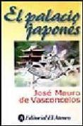 EL PALACIO JAPONES di MAURO DE VASCONCELOS, JOSE