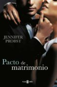PACTO DE MATRIMONIO (CASARSE CON UN MILLONARIO 4) di PROBST, JENNIFER