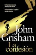 LA CONFESION di GRISHAM, JOHN