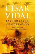 La Guerra Que Gano Franco: Historia Militar De La Guerra Civil Es Paño - Planeta