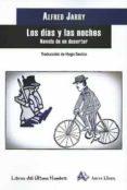 DIAS Y LAS NOCHES, LOS di JARRY, ALFRED