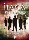 ITACA EN CRISIS di ROMERO JEREZ, MARIO