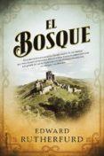 EL BOSQUE de RUTHERFURD, EDWARD