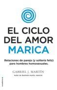 EL CICLO DEL AMOR MARICA de MARTIN, GABRIEL J.