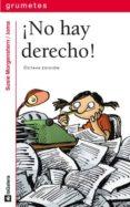 ¡NO HAY DERECHO! de MORGENSTERN, SUSIE