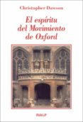 EL ESPIRITU DEL MOVIMIENTO DE OXFORD de DAWSON, CHRISTOPHER