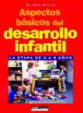 ASPECTOS BASICOS DEL DESARROLLO INFANTIL di PALAU, ELISEO