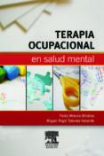 TERAPIA OCUPACIONAL EN SALUD MENTAL di MORUNO MIRALLES, PEDRO