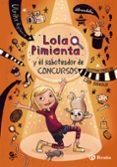 9788469620915 - Rylance Ulrike: Lola Pimienta 3. Lola Y El Saboteador De Concursos - Libro