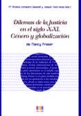 DILEMAS DE LA JUSTICIA EN EL SIGLO XXI di FRASER, NANCY
