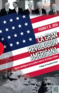 LA GRAN REVOLUCIÓN AMERICANA di VV.AA.