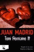 TONI ROMANO II de MADRID, JUAN