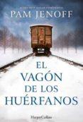 EL VAGON DE LOS HUERFANOS di JENOFF, PAM