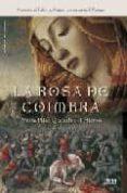 LA ROSA DE COIMBRA de QUERALT DEL HIERRO, MARIA PILAR