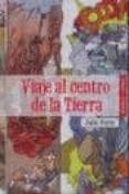 VIAJE AL CENTRO DE LA TIERRA (NOVELA + COMIC) di VERNE, JULIO