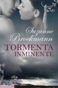 TORMENTA INMINENTE de BROCKMANN, SUZANNE