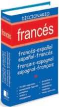 DICCIONARIO FRANCES (FRANCES-ESPAÑOL / ESPAÑOL-FRANCES / FRANÇAIS -ESPAGNOL / ESPAGNOL-FRANÇAIS) di VV.AA.