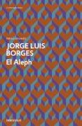 EL ALEPH de BORGES, JORGE LUIS