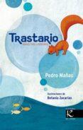 TRASTARIO (NANAS PARA LAVADORAS) di MAÑAS, PEDRO