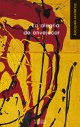 LA ALEGRIA DE ENVEJECER (6ª ED.) di LECLERCQ, JACQUES