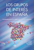 LOS GRUPOS DE INTERÉS EN ESPAÑA di VV.AA.