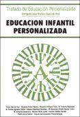EDUCACION INFANTIL PERSONALIZADA di GARCIA HOZ, VICTOR