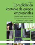 CONSOLIDACION CONTABLE DE GRUPOS EMPRESARIALES (2ª ED.) di VV.AA.