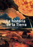 LA HISTORIA DE LA TIERRA di BROUTIN, CHRISTIAN