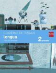 LENGUA 2º EDUCACION PRIMARIA CUADERNO 3º TRIMESTRE PAUTA SAVIA ED 2015 di VV.AA.