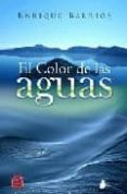 EL COLOR DE LAS AGUAS di BARRIOS, ENRIQUE