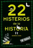 22 MISTERIOS DE LA HISTORIA de COSTA, GEORGIA