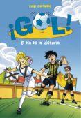 EL DÍA DE LA VICTORIA (SERIE ¡GOL! 40) di GARLANDO, LUIGI