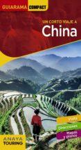 UN CORTO VIAJE A CHINA 2018 (GUIARAMA COMPACT) (2ª ED.) di CABRERA, DAVID