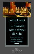 FILOSOFIA COMO FORMA DE VIDA de HADOT, PIERRE