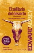 EL SOLITARIO DEL DESIERTO de ABBEY, EDWARD