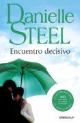 ENCUENTRO DECISIVO di STEEL, DANIELLE