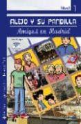 ALEJO Y SU PANDILLA - AMIGOS EN MADRID (NIVEL 1) (INCLUYE CD) di PUPPO, FLAVIA