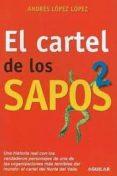 EL CARTEL DE LOS SAPOS 2 di LOPEZ LOPEZ, ANDRES