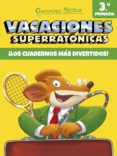 9788408171317 - Stilton Geronimo: Vacaciones Superratonicas 3: ¡los Cuadernos Mas Divertidos! (de 3º A 4 - Libro