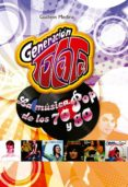 GENERACION TOCATA: LA MUSICA POP DE LOS 70 Y 80 di MEDINA, GUILLEM