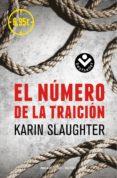 EL NUMERO DE LA TRAICION de SLAUGHTER, KARIN