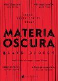 MATERIA OSCURA di CROUCH, BLAKE