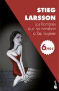 LOS HOMBRES QUE NO AMABAN A LAS MUJERES (SERIE MILLENNIUM 1) (EDI CION OFERTA ENERO 2017) di LARSSON, STIEG