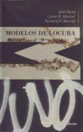 MODELOS DE LOCURA: APROXIMACIONES PSICOLOGICAS, SOCIALES Y BIOLOG ICAS A LA ESQUIZOFRENIA di VV.AA.