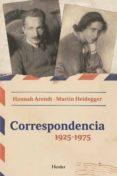 CORRESPONDENCIA 1925-1975 di ARENDT, HANNAH  HEIDEGGER, MARTIN