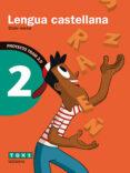 LENGUA CASTELLANA 2 2º EDUCACION PRIMÀRIA TRAM 2.0 di VV.AA.