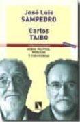SOBRE POLITICA, MERCADO Y CONVIVENCIA (5ª ED.) de SAMPEDRO, JOSE LUIS  TAIBO, CARLOS