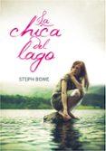 LA CHICA DEL LAGO di BOWE, STEPH